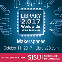 Library 2.017: Makerspaces